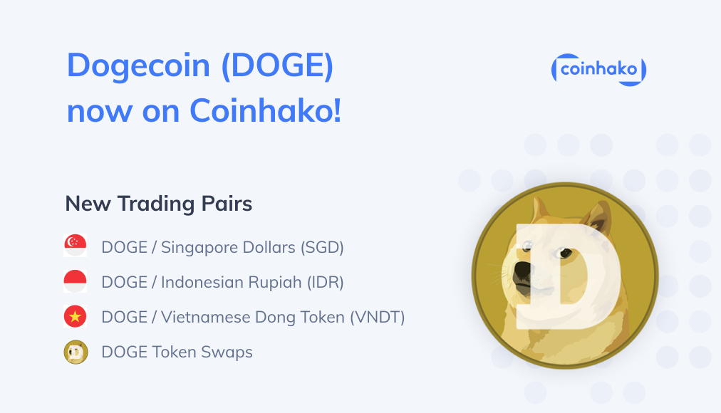 Buy Dogecoin on Coinhako, Singapore, Vietnam and Indonesia