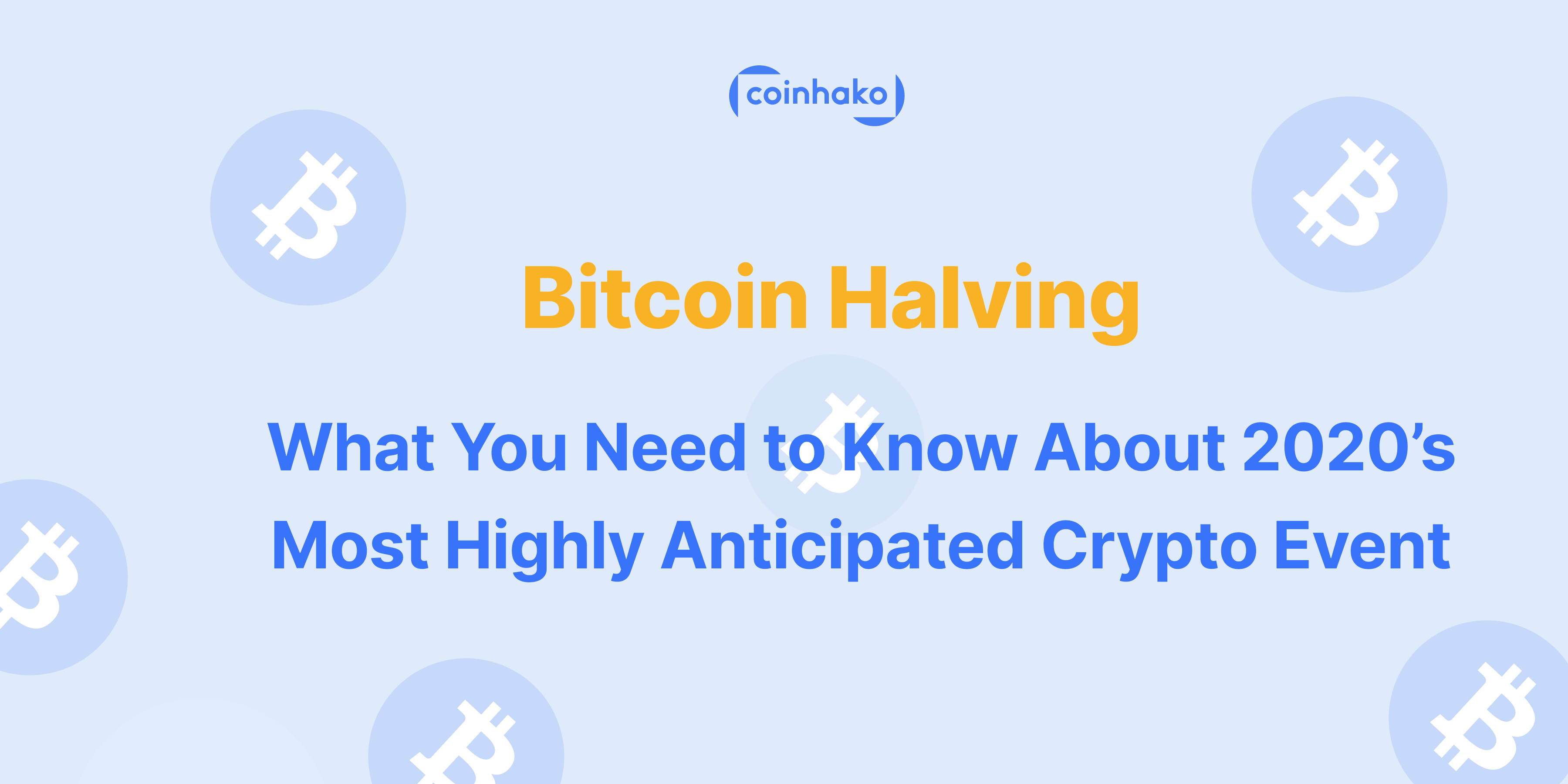 Bitcoin Halving: What To Expect from Crypto's Most Anticipated Event of 2020
