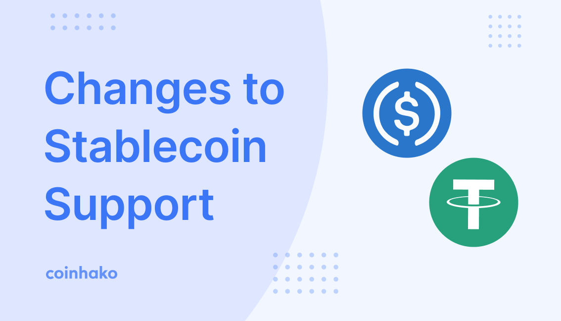 Stablecoin Support Changes & USD On Coinhako 12 August 2020!