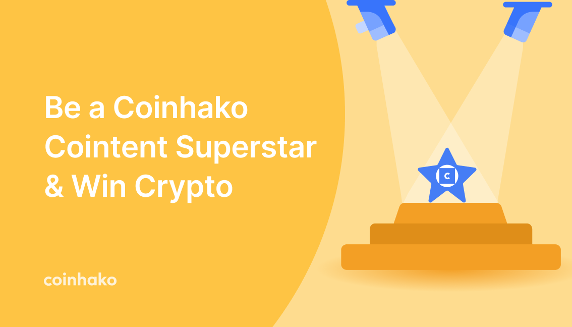 Be a Coinhako Cointent Superstar: Stand A Chance to Get Featured on Coinhako's Social Channels and Win Crypto