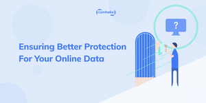 Tips To Ensure Better Security For Your Online Data