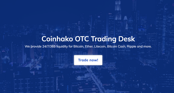 Over-the-counter (OTC) Trading at Coinhako for Bitcoin (BTC) and more!