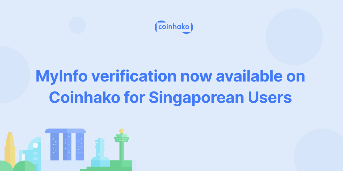 MyInfo Now On Coinhako For Singaporeans to Start On Bitcoin & More!