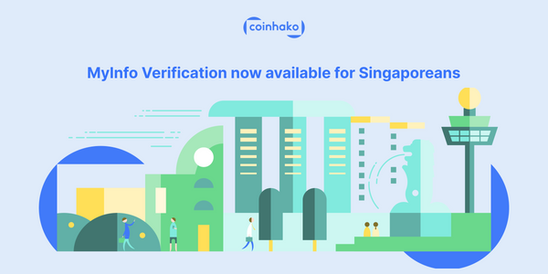 MyInfo Verifications On Coinhako For Singaporeans to Start On Bitcoin & More!