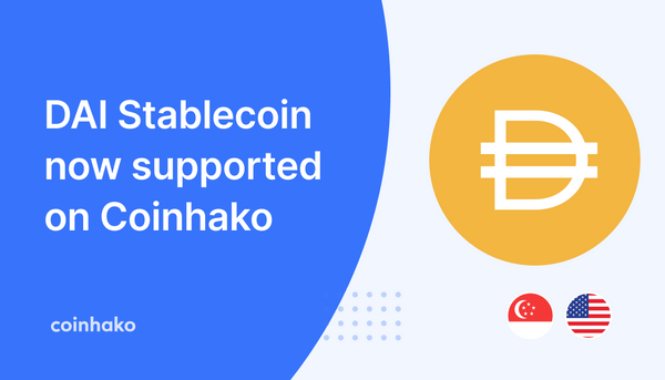 DAI Trading is now live on Coinhako!