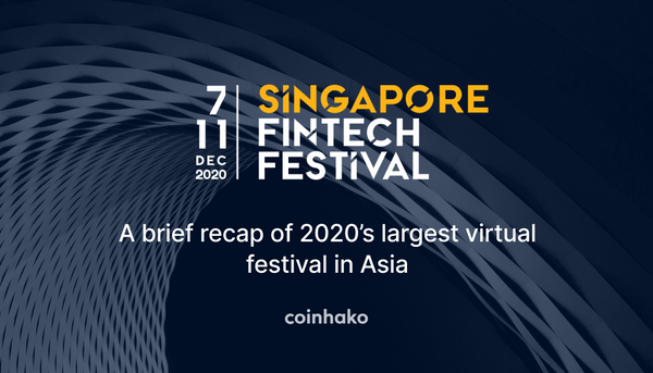 A Brief Rundown of Events At The 2020 Singapore Fintech Festival