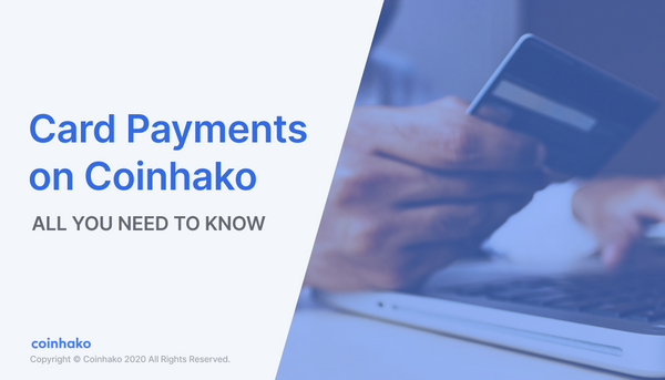 Enjoy Instant Trades with Card Payments on Coinhako