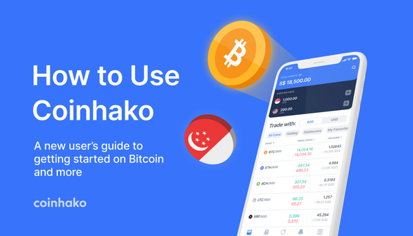 The Ultimate Guide to Using Coinhako: Get Started on Bitcoin and Other Digital Assets in Singapore